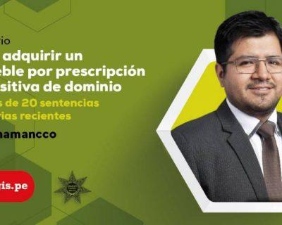 Seminario: Cómo adquirir un inmueble por prescripción adquisitiva de dominio | 27 de abril 2019